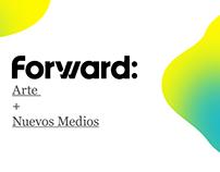 Forward: Arte + Nuevos Medios