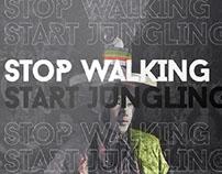 Stop Walking Start Jungling!