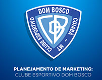 Planejamento de Marketing: Clube Esportivo Dom Bosco