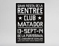 Rentrée / Club Matador