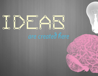 Ideas are created here