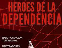 Héroes de la Dependencia