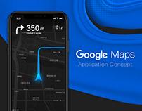 Google Maps —Application Concept