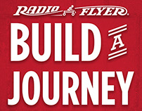 """Build A Journey"" Radio Flyer"