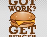 Got work? Get Burger!