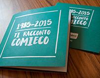 Ti racconto Comieco - Libretto 30° anniversario
