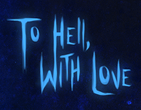 To Hell, With Love - [An Original Story]