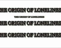 The Origin of Loneliness