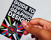 My Guide to Everything Graphic Design