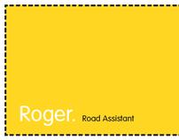 Roger Road Assistant
