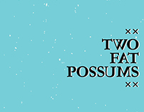 Hickman Hospitality - Two Fat Possums