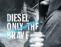 Diesel — Only The Brave