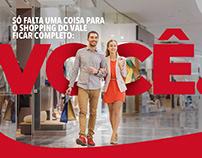 Campanha Só Falta Você - Shopping do Vale