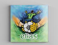 Livro Infantil - Elias, conquistando sonhos com as mãos