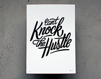 """Can't Knock The Hustle"" letterpress poster"