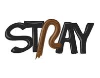 Stray: BFA Thesis 2012