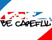 Be Careful graffiti cans