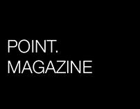 PUBLICATION: POINT. Magazine