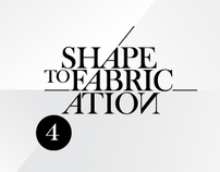 Shape to Fabrication / 2011
