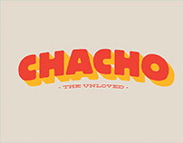 Chacho—The Unloved