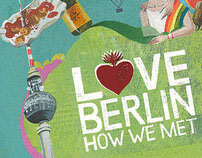 Love Berlin - How We Met