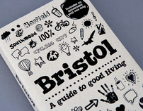 Bristol - A guide to good living