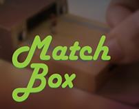 Matchbox Project