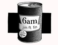 Single Artwork • 6am // Jim ft Fin