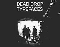 Dead Drop Typefaces