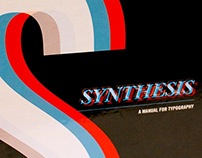 Synthesis: A Manual for Typography