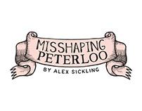 """Misshaping Peterloo"" Exhibition Branding"