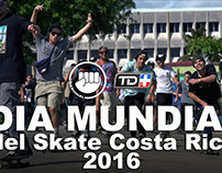 DIA MUNDIAL DEL SKATE COSTA RICA 2016 - Ep. #02