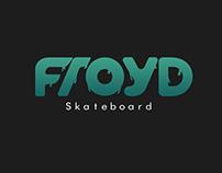Froyd skateboard