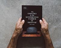 As emoções e os sentimentos também se treinam?