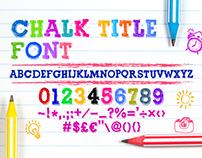 Chalk Title Font