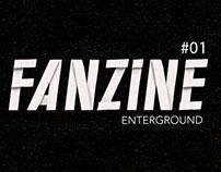 FANZINE ENTERGROUND