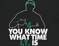You Know What Time IT Is T-Shirt Design