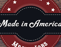 Made In  America Means Jobs.