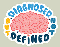Diagnosed But Not Defined