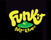 Funk it, Build It and Pump It