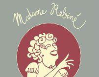 Madame Rebiné