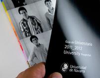 UNIVERSIDAD DE NAVARRA. Nuevos alumnos curso 2011/12