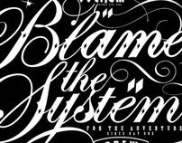Blame the System Black & White