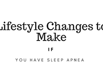 Lifestyle Changes to Make If You Have Sleep Apnea