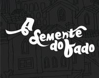 A SEMENTE DO FADO