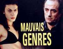 MAUVAIS GENRES
