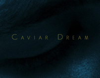 Caviar Dream