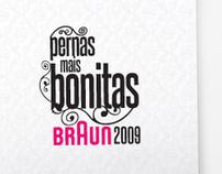 Pernas mais bonitas Braun 09 - Promotional Identity