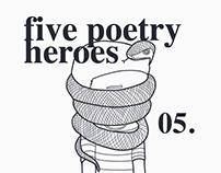 Five Poetry Heroes