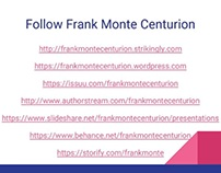 Frank Monte Centurion: Providing Help to Homeowners